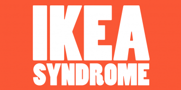 IKEA Syndrome