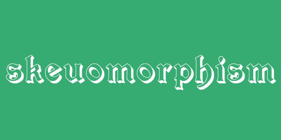 Skeuomorphism