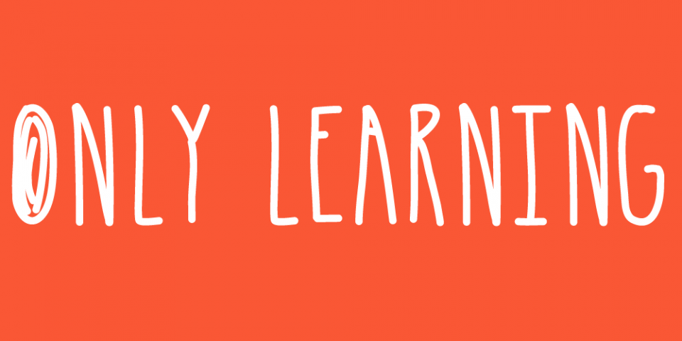 Only Learning