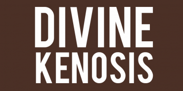 Divine Kenosis