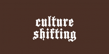 Culture Shifting