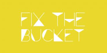 Fix the Bucket