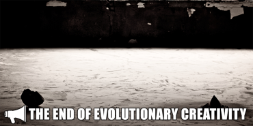 The End of Evolutionary Creativity